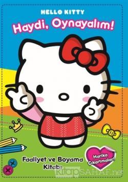 Hello Kitty Haydi Oynayalim Kolektif Yeni Ve Ikinci El Ucuz Kita