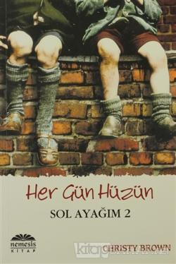 Her Gün Hüzün - Sol Ayağım 2 - Christy Brown | Yeni ve İkinci El Ucuz