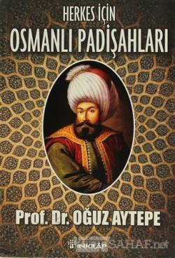 Herkes İçin Osmanlı Padişahları