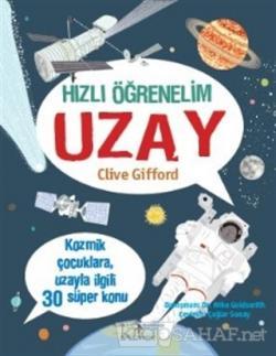 Hızlı Öğrenelim: Uzay - Clive Gifford- | Yeni ve İkinci El Ucuz Kitabı