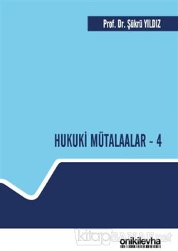 Hukuki Mütalaalar - 4 (Ciltli)