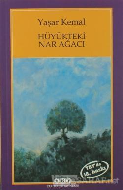 Hüyükteki Nar Ağacı