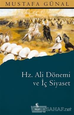 Hz. Ali Dönemi ve İç Siyaset