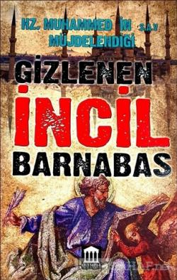 Hz. Muhammed'in Müjdelendiği (s.a.v) Gizlenen İncil Barnabas