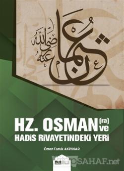 Hz. Osman ve Hadis Rivayetindeki Yeri