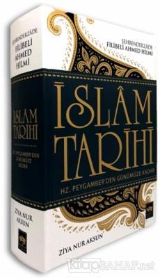 Hz. Peygamber'den Günümüze Kadar İslam Tarihi (Ciltli)