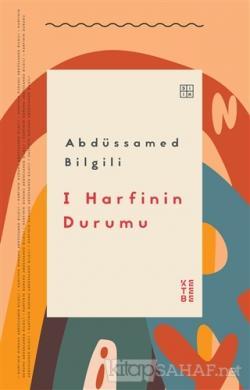 I Harfinin Durumu