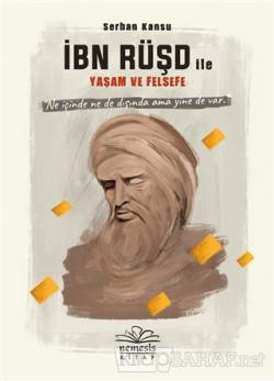 İbn Rüşd ile Yaşam ve Felsefe (Ciltli)