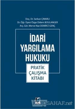 İdari Yargılama Hukuku Pratik Çalışma Kitabı