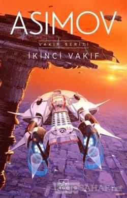 İkinci Vakıf - Vakıf Serisi - Isaac Asimov- | Yeni ve İkinci El Ucuz K