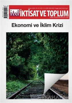 İktisat ve Toplum Dergisi Sayı: 112 Şubat 2020