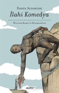 İlahi Komedya - William Blake'in Resimleriyle (Bez Cilt) (Ciltli)