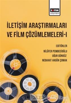 İletişim Araştırmaları ve Film Çözümlemeleri 1