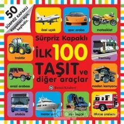 İlk 100 Taşıt ve Diğer Araçlar (Sürpriz Kapaklı)