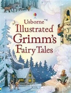 Illustrated Grimm's Fairy Tales (Ciltli)