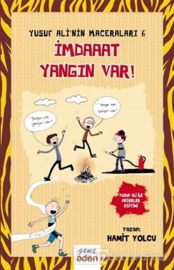 İmdaaat Yangın Var! - Yusuf Ali'nin Maceraları - 6 (Ciltli)
