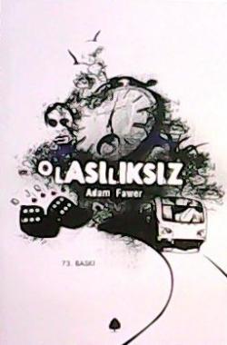 OLASILIKSIZ