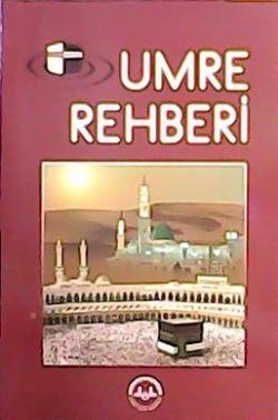 UMRE REHBERİ