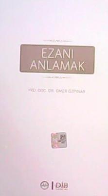 EZANI ANLAMAK