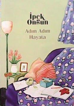 ADIM ADIM HAYATA