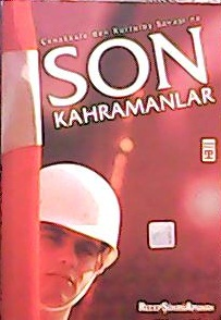 SON KAHRAMANLAR