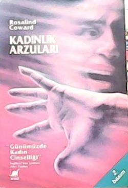 KADINLIK ARZULARI