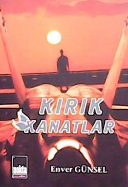 KIRIK KANATLAR