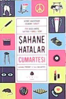 ŞAHANE HATALAR CUMARTESİ