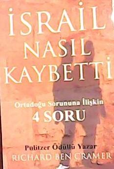 İSRAİL NASIL KAYBETTİ