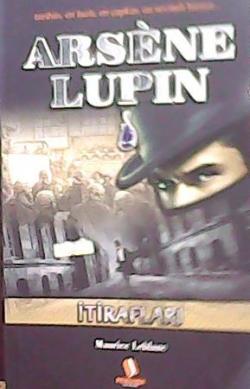 ARSENE LUPIN İTİRAFLARI