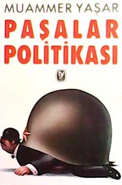 PAŞALAR POLİTİKASI