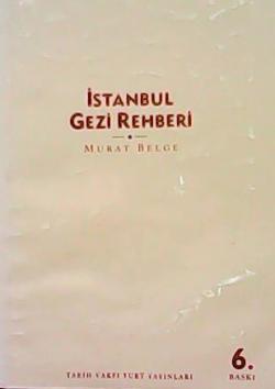 İSTANBUL GEZİ REHBERİ