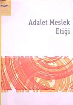 ADALET MESLEK ETİĞİ