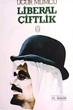 LİBERAL ÇİFTLİK