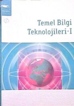 TEMEL BİLGİ TEKNOLOJİLERİ-1