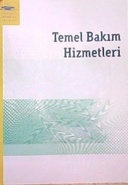 TEMEL BAKIM HİZMETLERİ