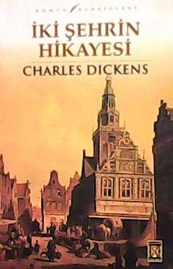 İKİ ŞEHRİN HİKAYESİ - Charles Dickens- | Yeni ve İkinci El Ucuz Kitabı