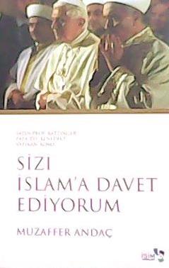 SZİ İSLAM'A DAVET EDİYORUM