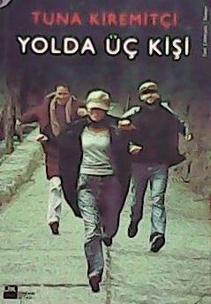 YOLDA ÜÇ KİŞİ