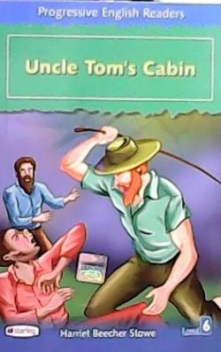 UNCLE TOM'S CABIN (STAGE 6 )