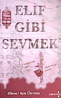 ELİF GİBİ SEVMEK