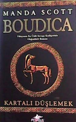 Boudıca - Kartalı Düşlemek