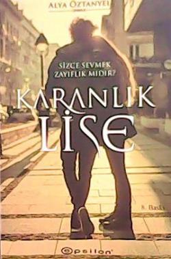KARANLIK LİSE