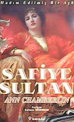 SAFİYE SULTAN-1.CİLT