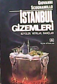 İSTANBUL GİZEMLERİ