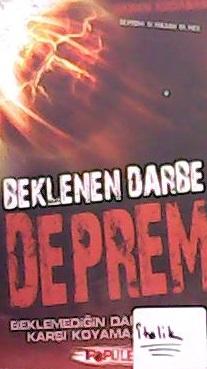 BEKLENEN DARBE DEPREM