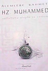 ALEMLERE RAHMET HZ.MUHAMMED
