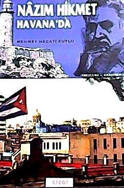 NAZIM HİKMET HAVANA'DA
