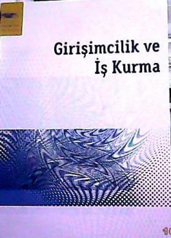 GİRİŞİMCİLİK VE İŞ KURMA