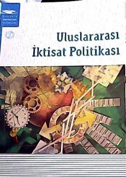 ULUSLARARASI İKTİSAT POLİTİKASI